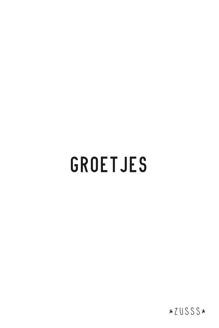 Zusss l De groeten hè l www.zusss.nl