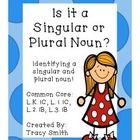 Singular and Plural Nouns  Common Core Aligned:  L.K.1C, L.1.1C,  L.2.1B, L.3.1B  This is an easy to use packet to teach singular and plural nouns!...