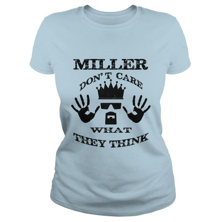 Miller Don't Care What They Think #gift #ideas #Popular #Everything #Videos #Shop #Animals #pets #Architecture #Art #Cars #motorcycles #Celebrities #DIY #crafts #Design #Education #Entertainment #Food #drink #Gardening #Geek #Hair #beauty #Health #fitness #History #Holidays #events #Home decor #Humor #Illustrations #posters #Kids #parenting #Men #Outdoors #Photography #Products #Quotes #Science #nature #Sports #Tattoos #Technology #Travel #Weddings #Women