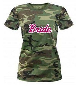 Ladies fit camouflage t-shirts for your stag and doe or bachelorette party!