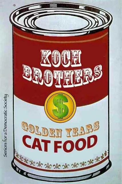 Social Security from the Koch Bros. Try their gravy made from waste fracking fluid.