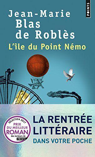 L'île du Point Némo  par Jean-Marie Blas de Roblès