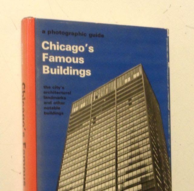 1965 CHICAGO'S FAMOUS BUILDINGS HC Guide Modern Architecture PRAIRIE SCHOOL Mies