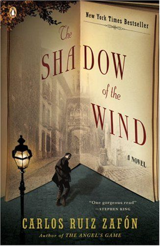 The Shadow of the Wind - Carlos Ruiz Zafon...in one word - AMAZING! This was one of my favorite reads.