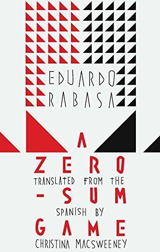 A Zero-Sum Game by [Rabasa, Eduardo]