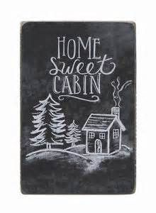 Home Sweet Cabin Chalk Sign