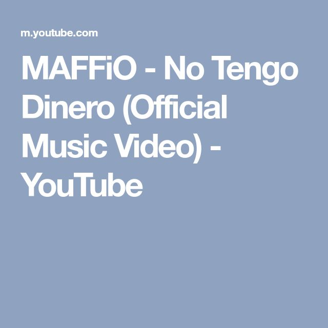 MAFFiO - No Tengo Dinero (Official Music Video) - YouTube
