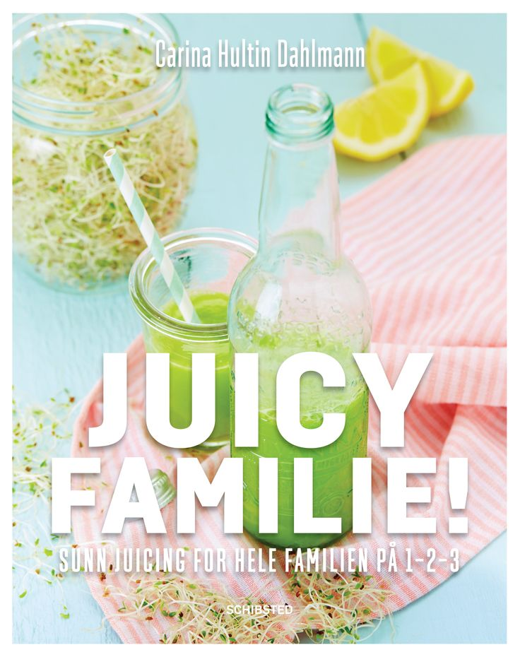 The book cover of my latest book Juicy Family! released Aug. 18, 2014. Juicing for kids and family members of all ages.
