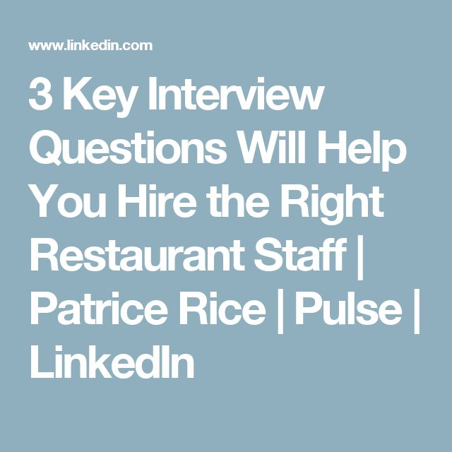 25+ parasta ideaa Pinterestissä Restaurant interview questions - restaurant interview questions