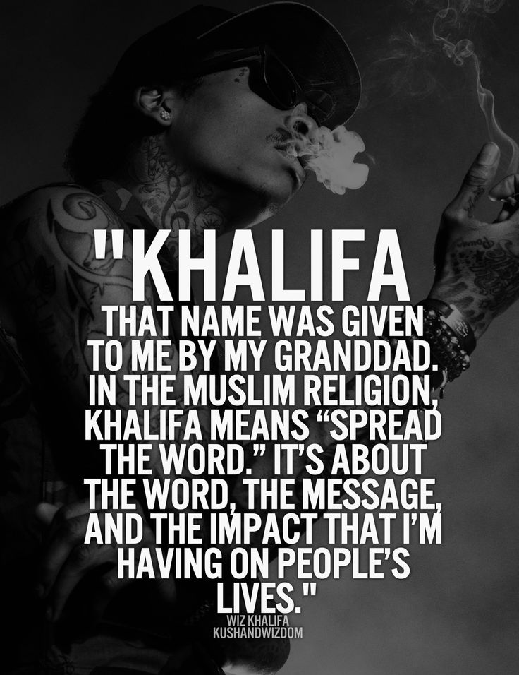 25+ Best Ideas about Wiz Khalifa Quotes on Pinterest | Wiz ...