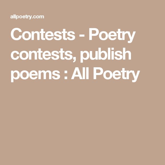 Contests - Poetry contests, publish poems : All Poetry