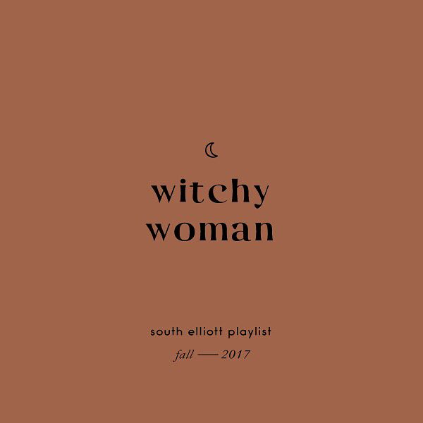 witchy woman playlist