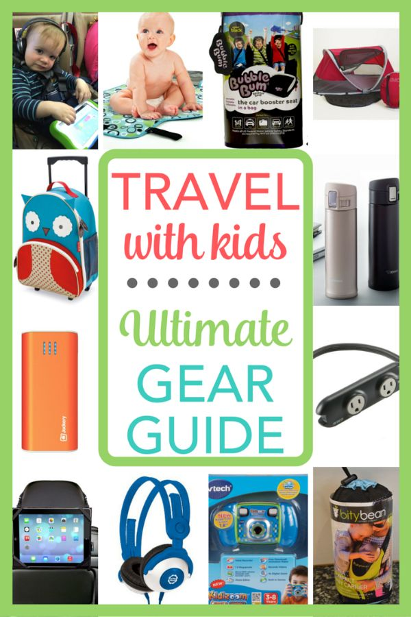 189 best travel gear images on pinterest family trips travel with kids and toddler travel for Travel gear for toddlers