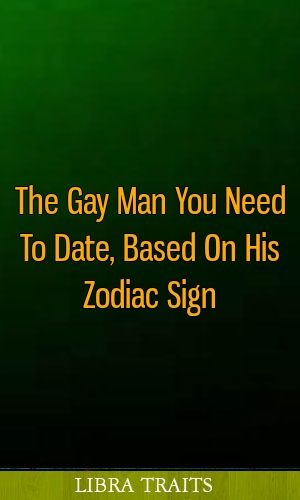 Gay dating signs leo
