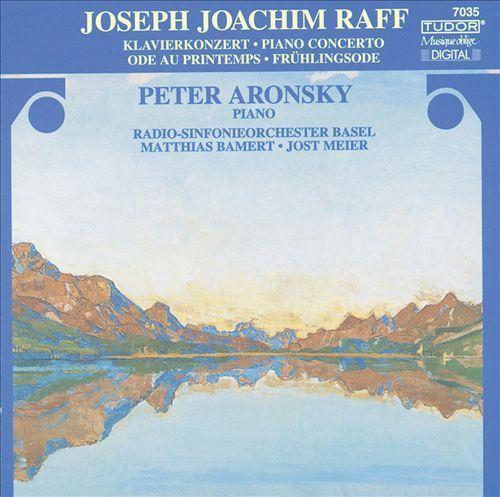 Raff: Klavierkonzert; Frühlingsode [CD]