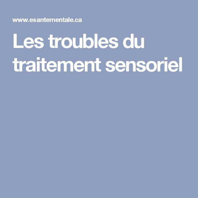 Les troubles du traitement sensoriel