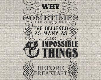 Alice im Wunderland Königin Zitat sechs unmögliche Dinge druckbare digitale Download Stoff Aufbügeln Transfer Stoff Kissen Geschirrtuch DT1183