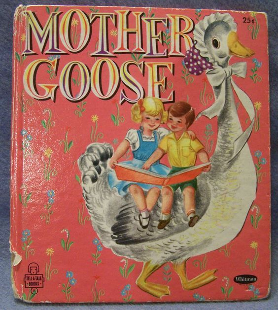 Mother Goose, Whitman Tell-a-Tale, 1955, pictures by Charles Clement, HC: