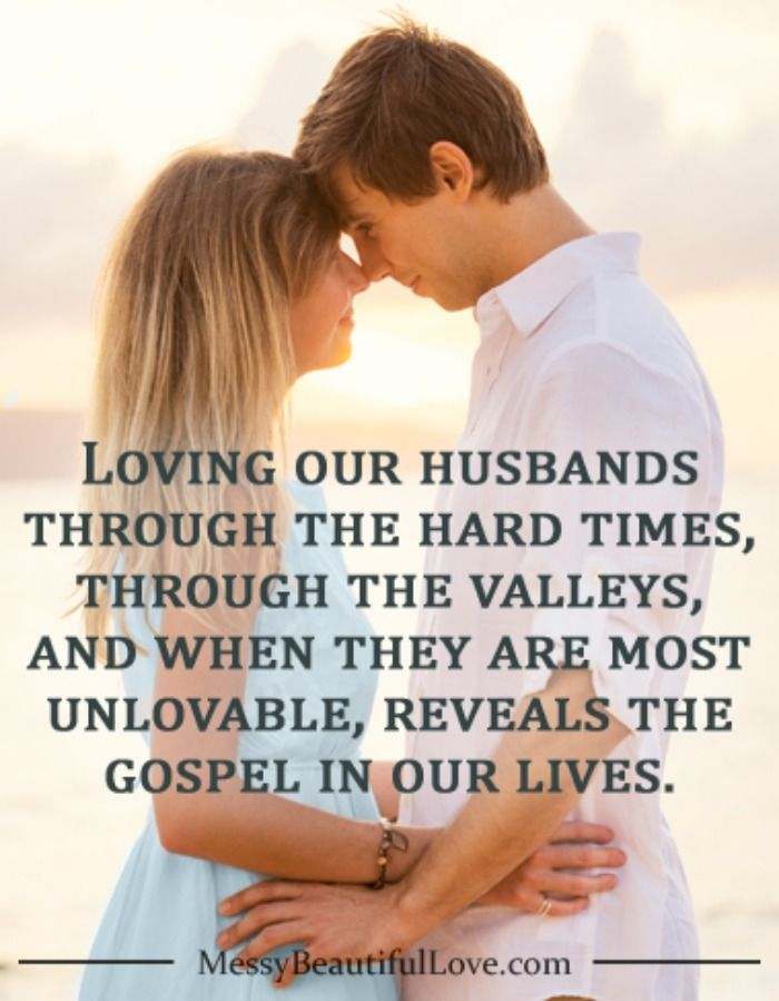 Every couple will experience both ups and downs throughout life. Hold on when the going gets tough, because that's when he'll need you the most. Join us on the blog today as we talk about Loving Our Husbands Through the Hard Times.