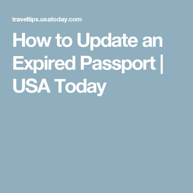 How to Update an Expired Passport | USA Today