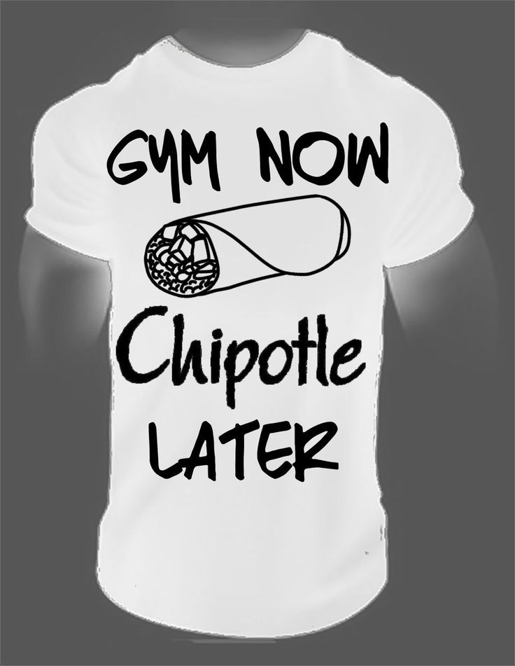 Gymmer Now Chipotle Later - Fitness T-Shirt Funny Bodybuilding Workout Burritos #Affiliate