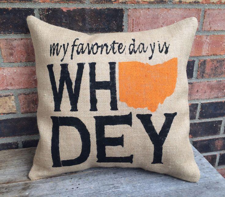 Burlap Who Dey Cincinnati Bengals Pillow by VineandWineBoutique on Etsy https://www.etsy.com/listing/469080885/burlap-who-dey-cincinnati-bengals-pillow