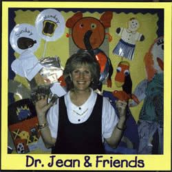 "Dr. Jean and Friends - Includes the following songs: ""Mother Goony Bird,"" ""Tarzan,"" and ""Five Little Monkeys,"" ""Tooty Ta,"" ""Macarena Months,"" ""Days of the Week,"" and ""Special Me."""