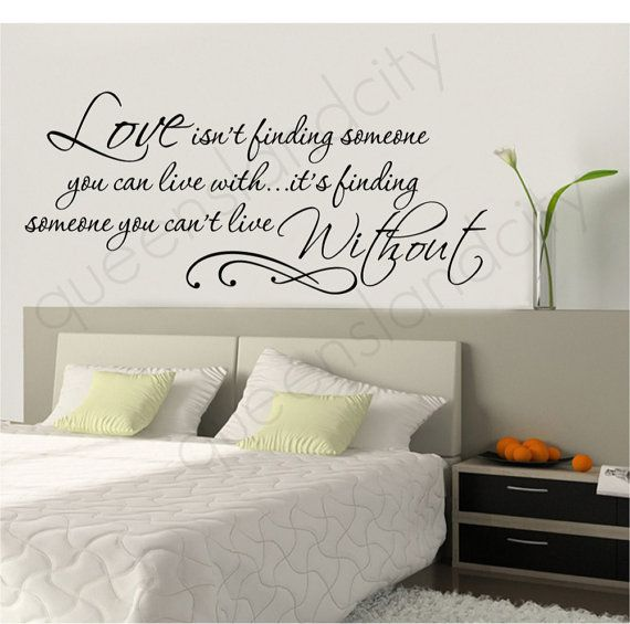 Love Isn't Finding Someone You Can Live With Life Inspirational Love Quote Wall Quote Vinyl Art Decal Sticker Home Decor on Etsy, $19.99