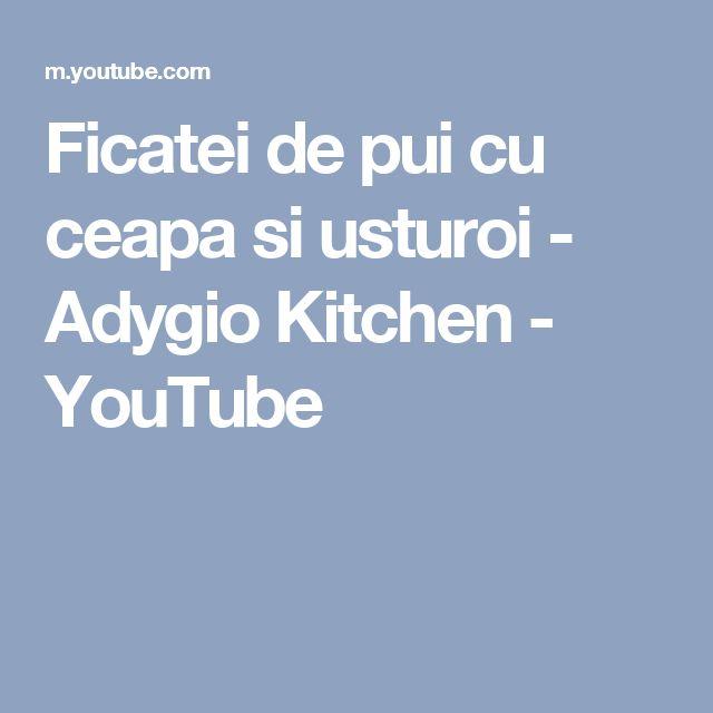 Ficatei de pui cu ceapa si usturoi - Adygio Kitchen - YouTube