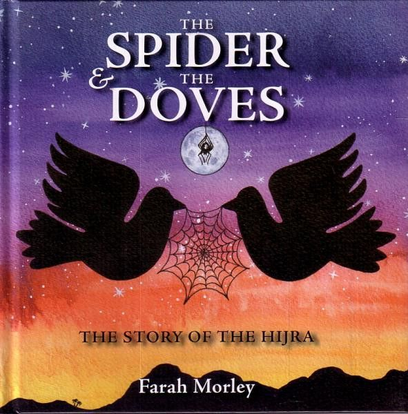 The Spider & The Doves, The Story of Hijra