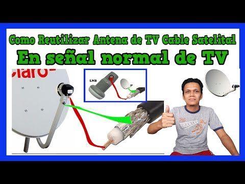 Como Reutilizar la antena de TV Cable Satelital para ver TV abierta Modificando el LNB - YouTube
