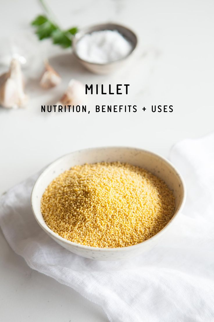 Millet nutrition, benefits and uses: a delicious gluten free grain you need to know about!