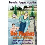 Hot Flashes And Half Ironmans (Kindle Edition)By Pamela Fagan Hutchins