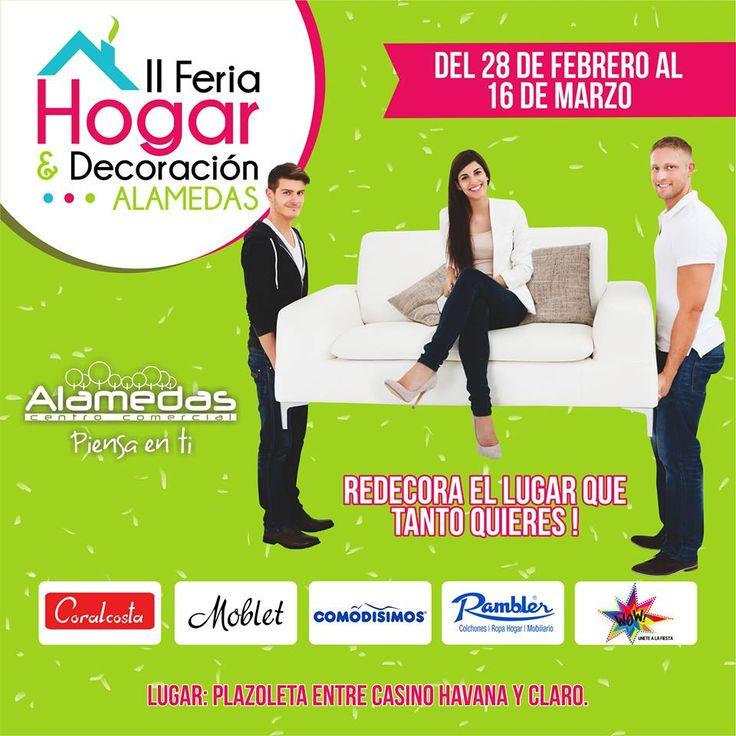 HOY tienes un excelente motivo para redecorar tu casa ! Te esperamos en la II Feria de Hogar & Decoración Alamedas. No faltes !!!