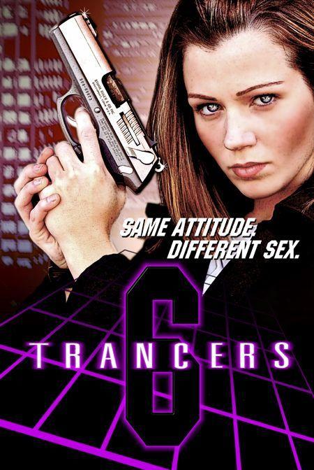 Trancers 6