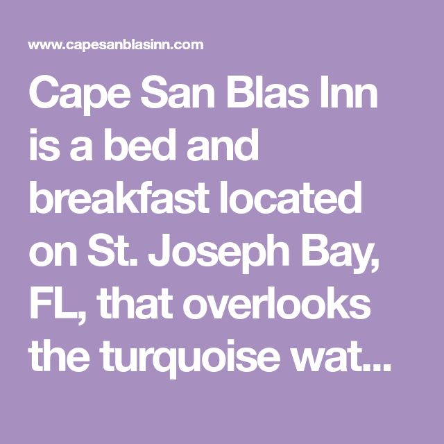 Bed And Breakfast Cape San Blas Florida