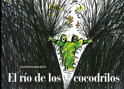 El río de los cocodrilos. Gustavo Roldán / Gustavo Roldán. A buen paso, 2015. El señor del traje rojo llegó al río de los cocodrilos esgrimiendo un contrato y una botellita de agua del río que acababa de comprar.