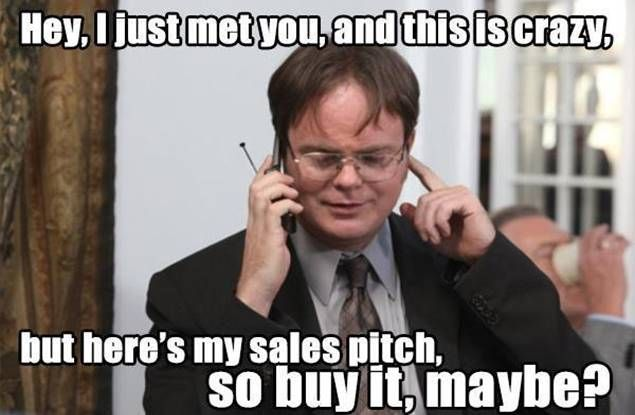 Hey, I just met you... #recruitment #meme #dwight #theoffice