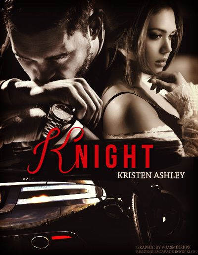 Goodreads | Knight (Unfinished Hero, #1) by Kristen Ashley — Reviews, Discussion, Bookclubs, Lists