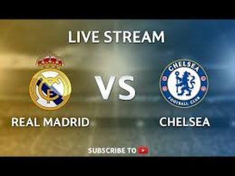 Live Stream: REAL MADRID vs CHELSEA / FRIENDLY MATCH / 30.07.2016