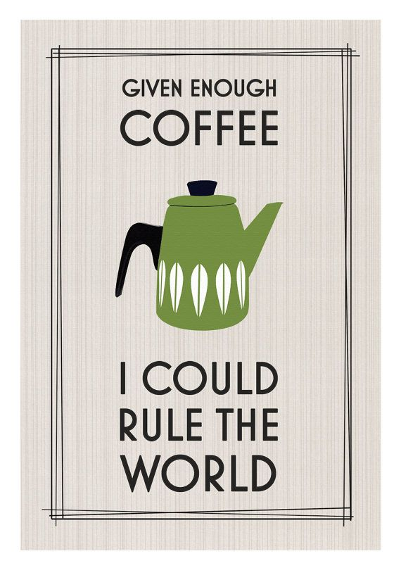 Cathrineholm Coffee Print Coffee Quote Mid by oflifeandlemons, $18.50