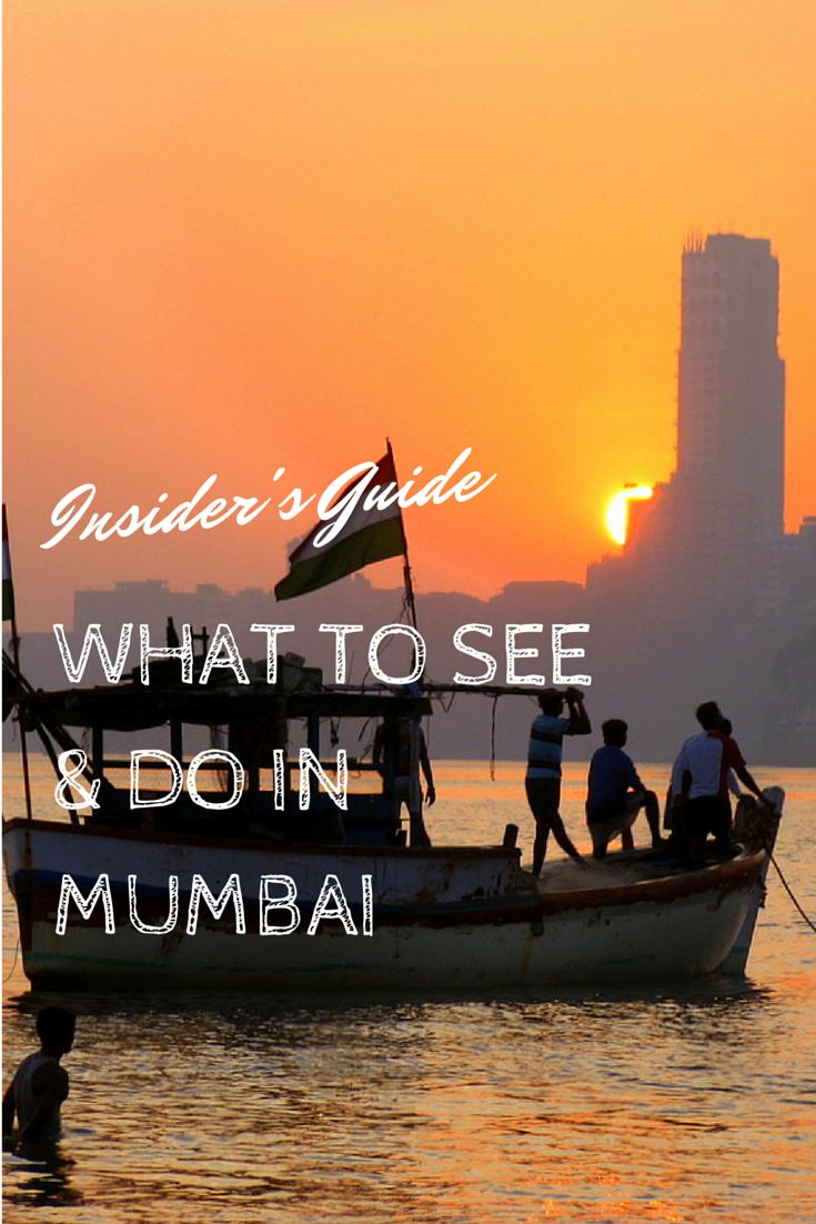 Insider's Guide: What to See & Do in Mumbai