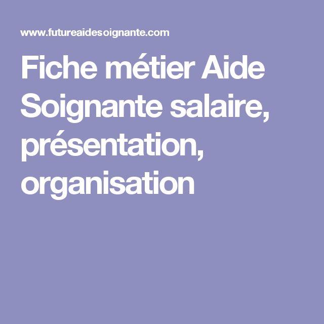 Fiche métier Aide Soignante salaire, présentation, organisation
