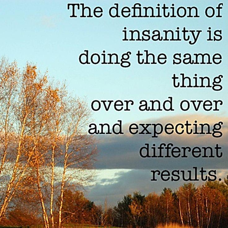 The 25+ Best Einstein Definition Of Insanity Ideas On