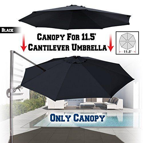 BenefitUSA Replacement Canopy for 11.5' ROMA Cantilever Patio Umbrella Parasol Top Cover (Black)  Canopy for 8-rib Market Cantilever Patio Umbrella Replacement.  Fits Most 11.5ft ROME umbrella  200g UV Protective Polyester cover
