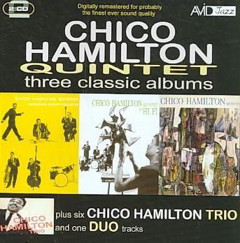 Chico Hamilton - Chico Hamilton Quintet 7 Buddy Collette/In Hi-Fi/Chico Hamilton Quintet