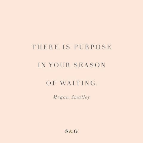 Aren't we all waiting for something? A job. A college acceptance. The perfect boyfriend. A proposal. A wedding date. A baby. And so the list goes on. So often, we live one step ahead waiting on God...