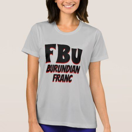 FBu Burundian franc Grey T-Shirt - click to get yours right now!