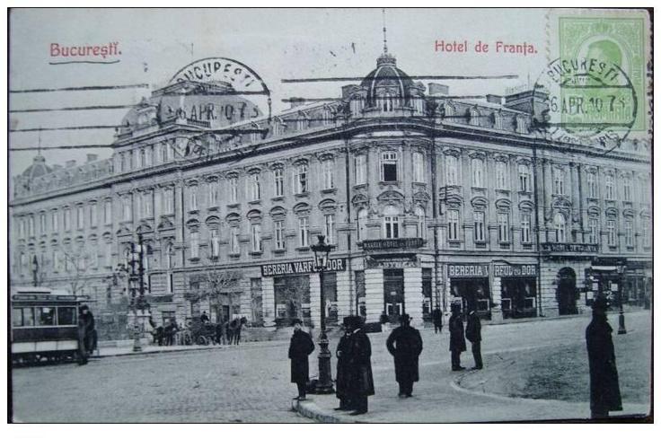 Bucuresti - Hotel de Franta - 1910-1920