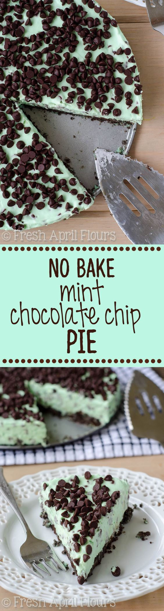 No Bake Mint Chocolate Chip Pie: Creamy minty filling dotted with mini chocolate chips all on top of a crunchy mint Oreo cookie crust.